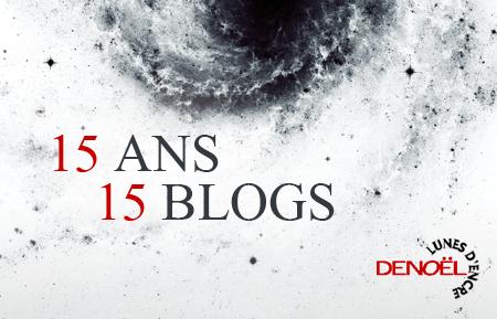 15 ans 15 blog