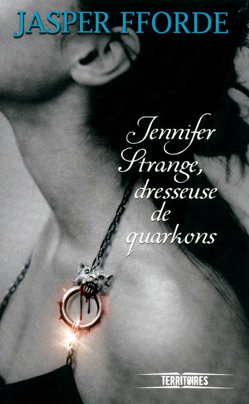 Jennifer Strange dresseuse de quarkons